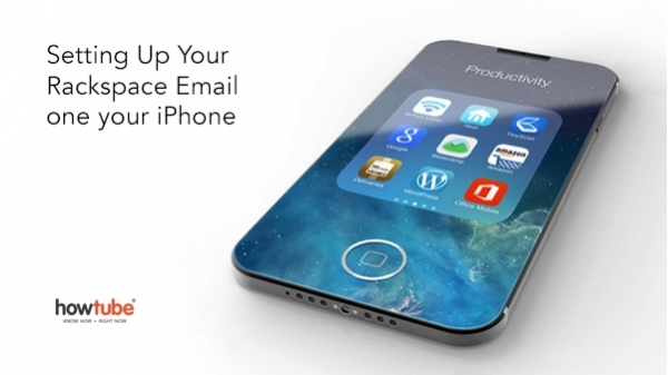 How To Set Up Your Rackspace Email on iPhone - howtube®