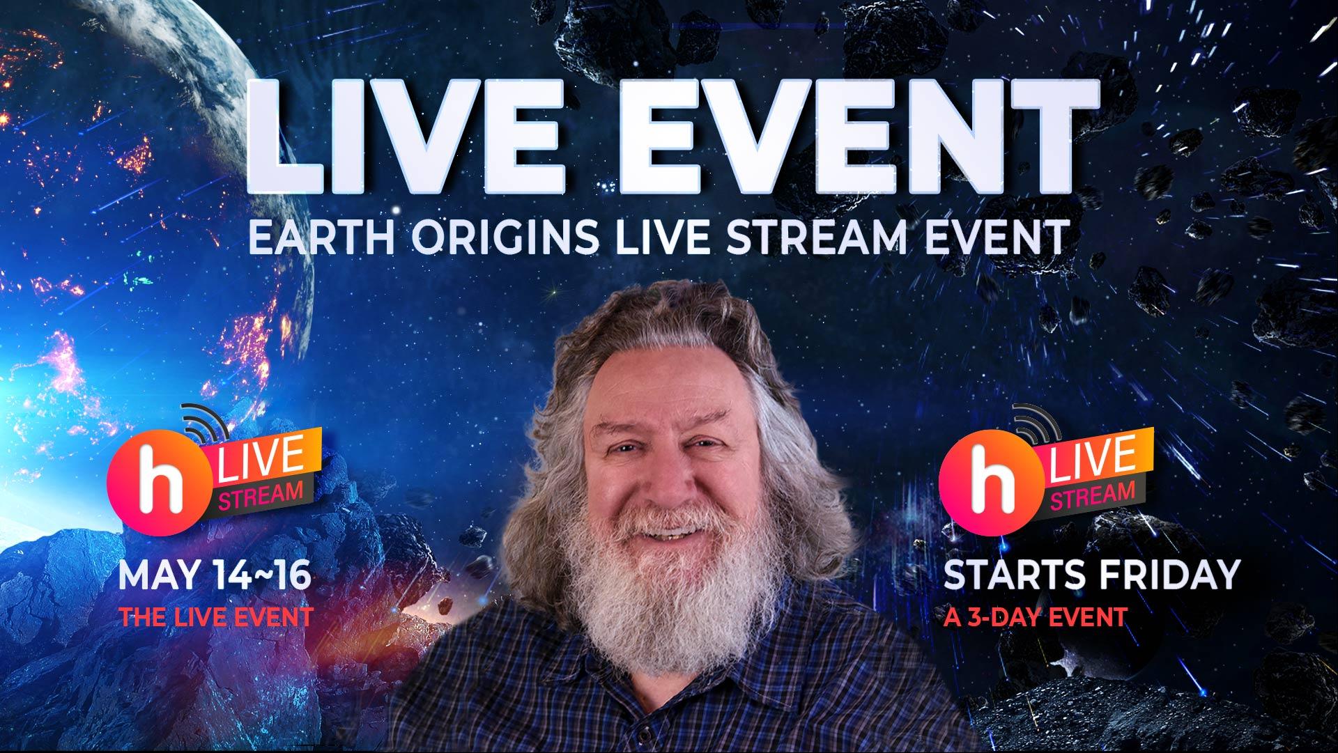 EARTH ORIGINS, 2021, A SPECIAL, 3-DAY, LIVE STREAM