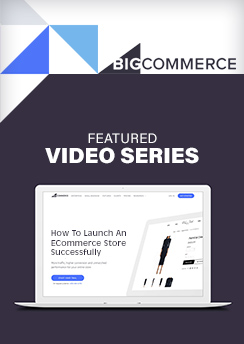 Bigcommerce Featured Video Series